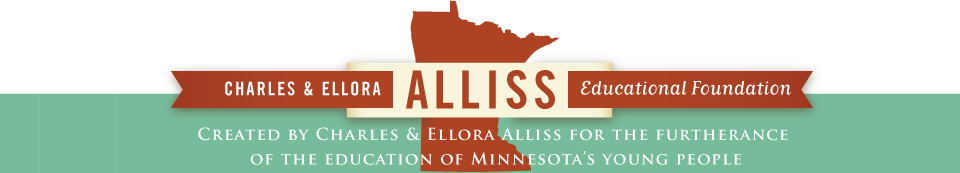 Charles & Ellora Alliss Educational Foundation, Created by Charles & Ellora Alliss for the furtherance of the education of Minnesota's young people.
